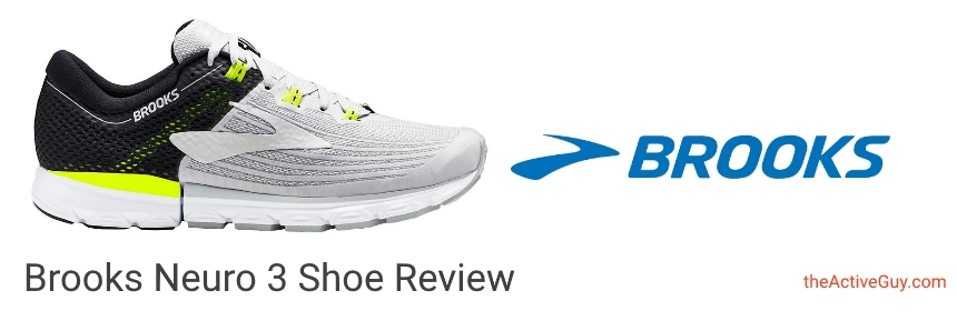 Brooks Neuro 3 Shoe Review | The Active Guy